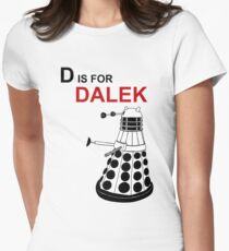 D is for DALEK Womens Fitted T-Shirt