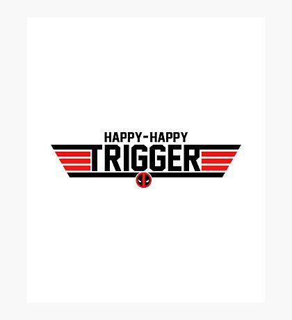 Happy Trigger Photographic Print