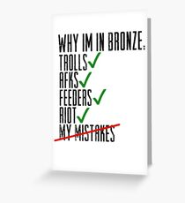 Why Im In Bronze Greeting Card