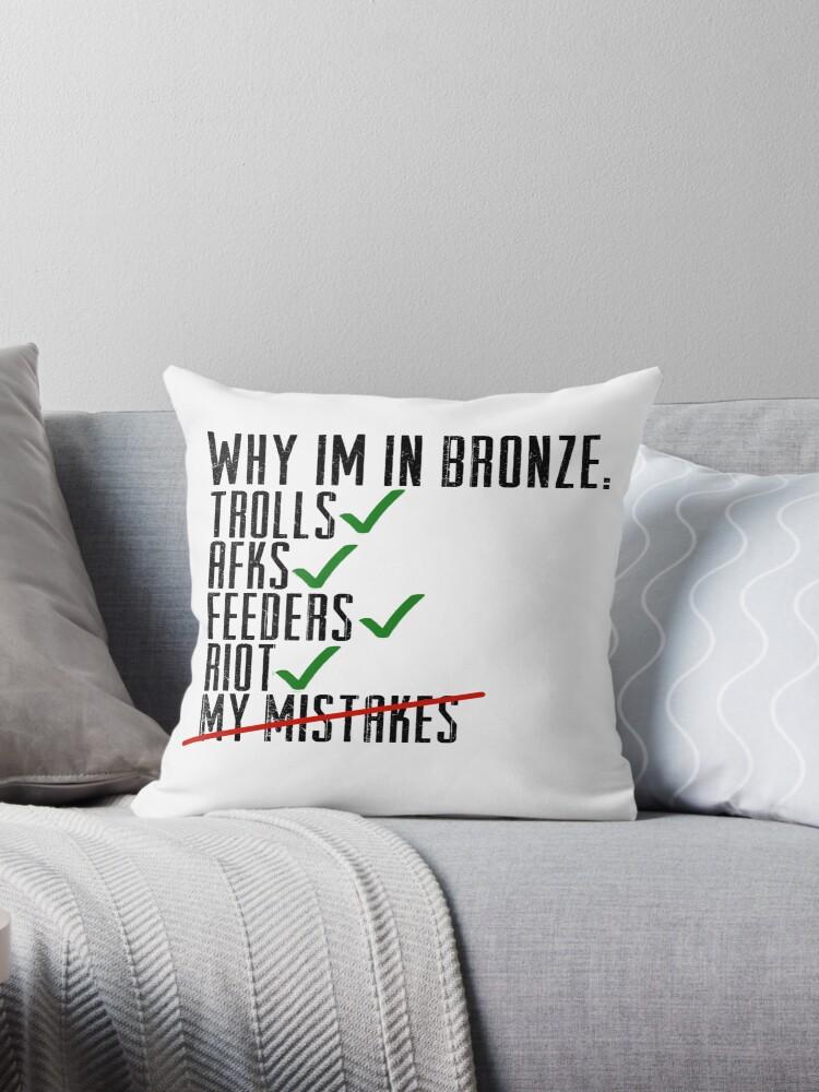 Why Im In Bronze by ClutchDizzy