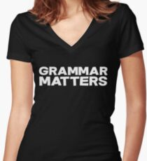 Grammar Matters Women's Fitted V-Neck T-Shirt