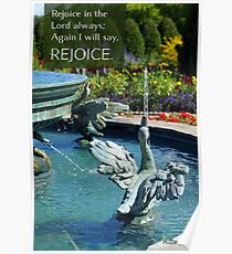 And Again Rejoice ~ Philippians 4:4 Poster