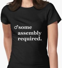 Male- Some Assembly Required. Women's Fitted T-Shirt