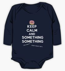 Keep Calm and Something Something (darks version) One Piece - Long Sleeve