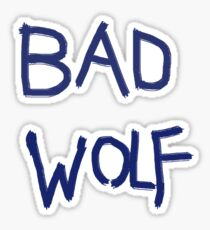 Bad Wolf- Doctor who Sticker