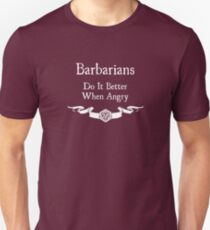 Barbarians do it better when angry (For dark shirts) Unisex T-Shirt