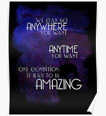 Doctor Who Quote - Anywhere and Anytime Poster