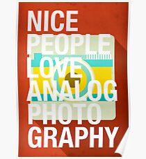 Nice People Love Analog Photography Poster