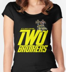 It's Just Called Two Brothers Women's Fitted Scoop T-Shirt
