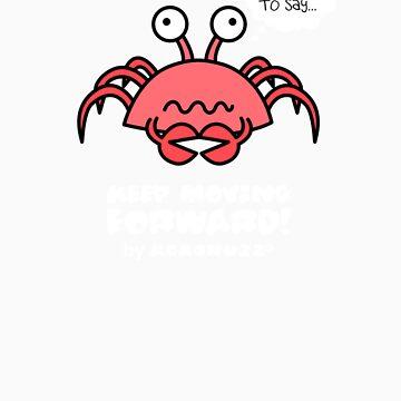 Keep Moving Forward - Poor crab! by Kokonuzz