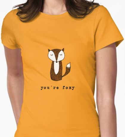 You're Foxy T-Shirt