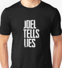 Joel Tells Lies Unisex T-Shirt