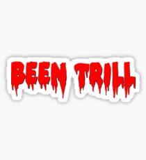 BEEN TRILL REDRUM Sticker