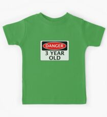 DANGER 3 YEAR OLD, FAKE FUNNY BIRTHDAY SAFETY SIGN Kids Clothes