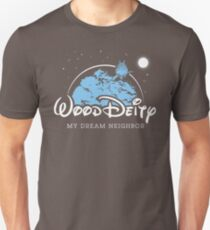 My Dream Neighbor Unisex T-Shirt