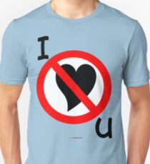 I Don't Love You - Design T-Shirt