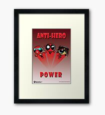 Anti-Hero Power Framed Print
