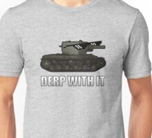 Derp with it World of Tanks KV2 Unisex T-Shirt