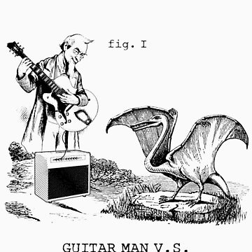Guitar man vs Pterodactyl by MalvadoPhD