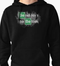 Send him to Belize Pullover Hoodie