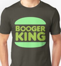 Booger King Unisex T-Shirt