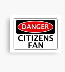 DANGER MANCHESTER CITY, CITIZENS FAN, FOOTBALL FUNNY FAKE SAFETY SIGN Canvas Print
