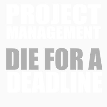 Die for a Deadline by PMMan