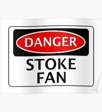 DANGER STOKE CITY, STOKE FAN, FOOTBALL FUNNY FAKE SAFETY SIGN Poster