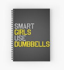 Smart Girls Use Dumbbells (yel/gry) Spiral Notebook