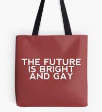 Bolsa de tela The Future is Bright and Gay!
