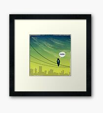 Bird on Wire Framed Print