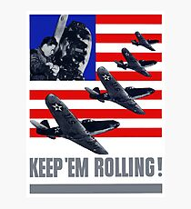 Planes -- Keep 'Em Rolling! Photographic Print