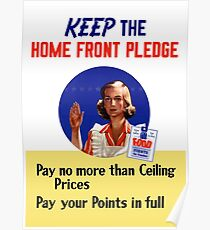 Keep The Home Front Pledge -- WWII Poster