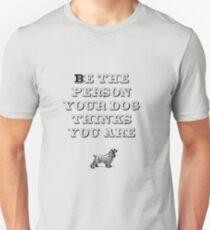 Be the Person - Cocker Spaniel T-Shirt