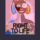 Right to Life, Dusty Pink T-Shirt by Lyn Southworth