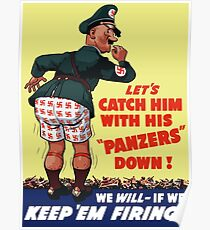 Let's Catch Him With His Panzers Down -- WW2 Poster
