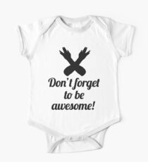 Don't Forget to Be Awesome One Piece - Short Sleeve