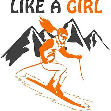 I Know I Ski Like A Girl - Try To Keep Up by swapo