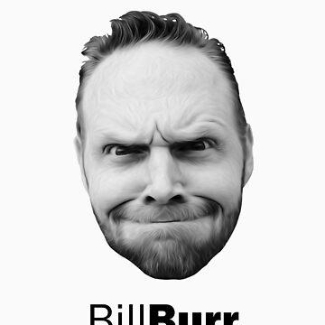 Thank god for Bill Burr's big fkn head by psymon