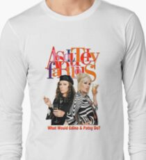 Absolutely Fabulous Patsy Stone and Edina Monsoon Long Sleeve T-Shirt