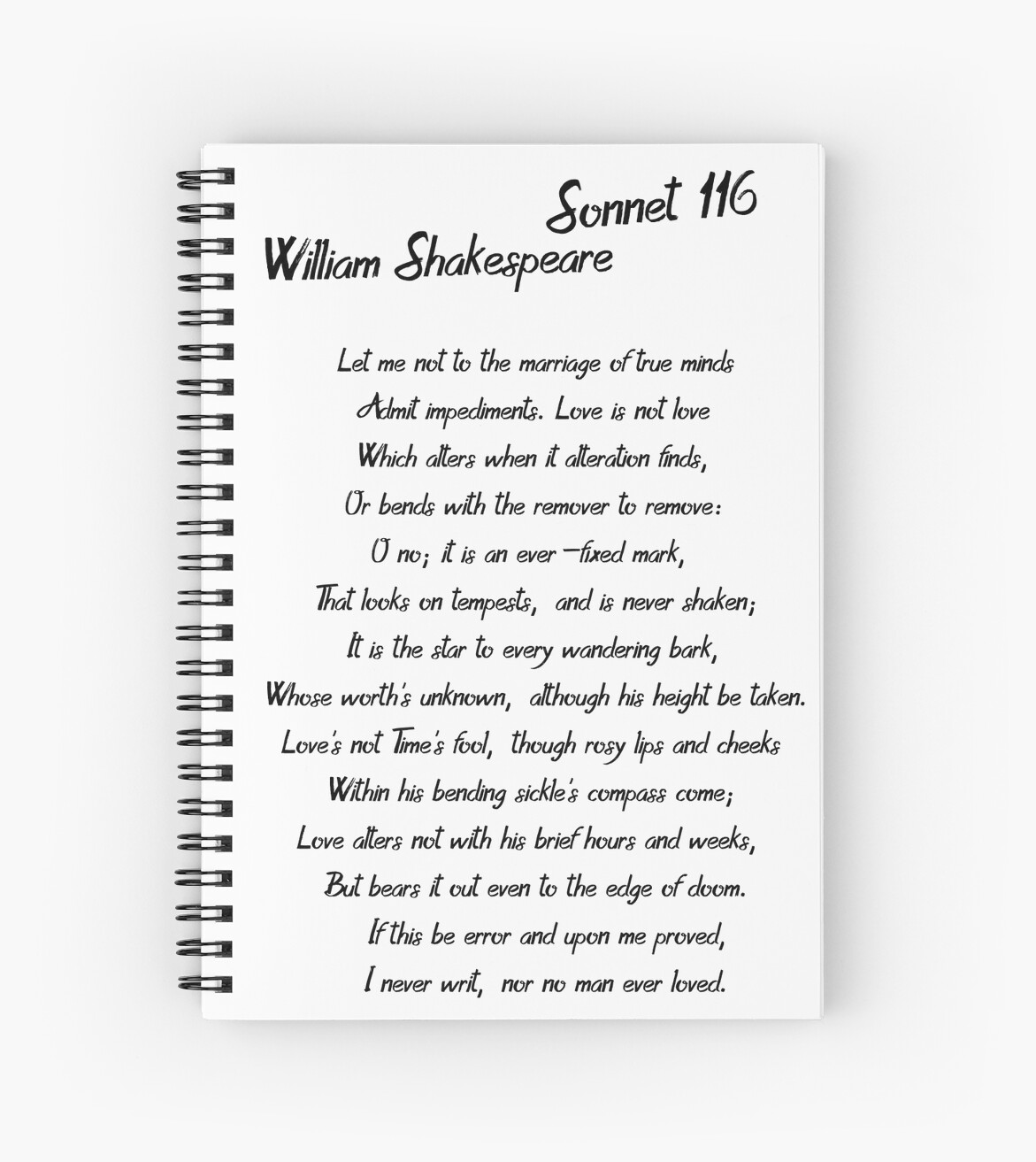 sonnet 116 by william shakespeare 2 essay Sonnet 116 is one of the best-known and most beloved poems in william shakespeare's sonnet sequence this says a lot, since this group of 154 poems on the whole is probably the world's most famous collection of love poetry.