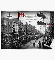 ▂ ▃ ▅ ▆ █ LABOUR DAY PARADE 1900s TORONTO ONTARIO CANADA █ ▆ ▅ ▃ Poster