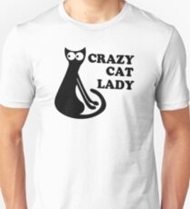 Crazy Cat Lady Funny Geek Nerd Cool Awesome Kittens Kitty Kitteh Unisex T-Shirt