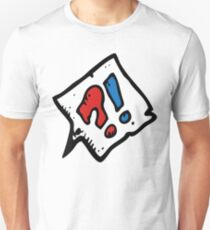 HUH?! T SHIRT Unisex T-Shirt