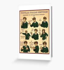 Popular Italian Gestures brought to you by Italia Romano Greeting Card