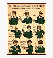 Popular Italian Gestures brought to you by Italia Romano Photographic Print