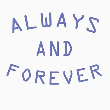 Always & Forever T-Shirt (Topshop Inspired) by DisneyLooney