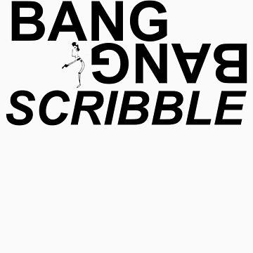 BANG SCRIBBLE by BBANDSCRIBBLE