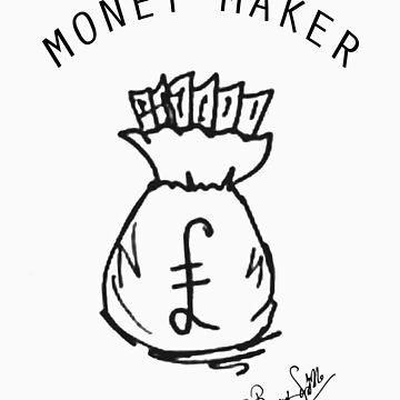 MONEY MAKER by BBANDSCRIBBLE