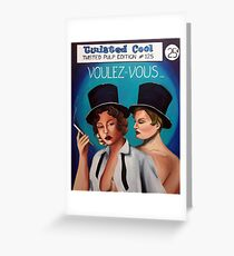 Voulez-Vous - Twisted Pulp edition #125 Greeting Card